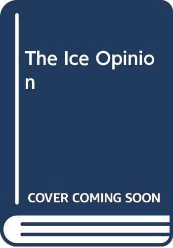 The Ice Opinion By Heidi Sigmund