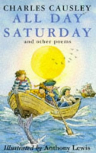 All Day Saturday and Other Poems By Charles Causley