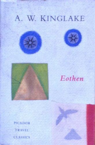 Eothen By A.W. Kinglake