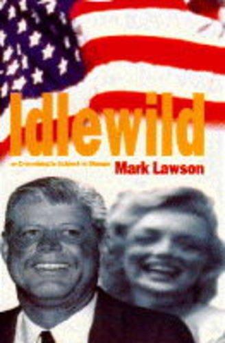 Idlewild By Mark Lawson