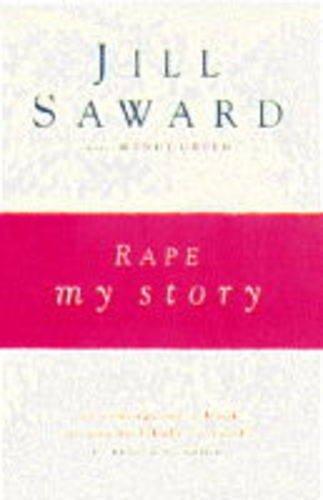 Rape: My Story By Jill Saward