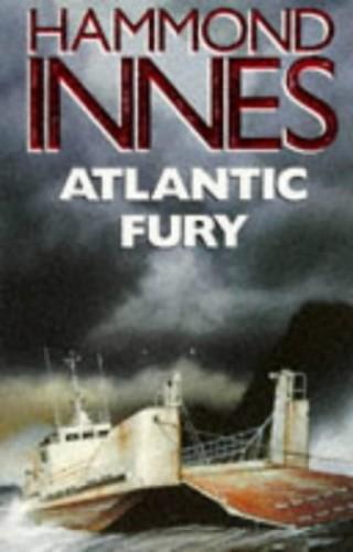 INNES HAMMOND:ATLANTIC FURY (HB) By Hammond Innes