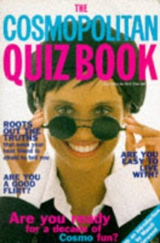 """Cosmopolitan"" Quiz Book By Illustrated by Nick Sharratt"