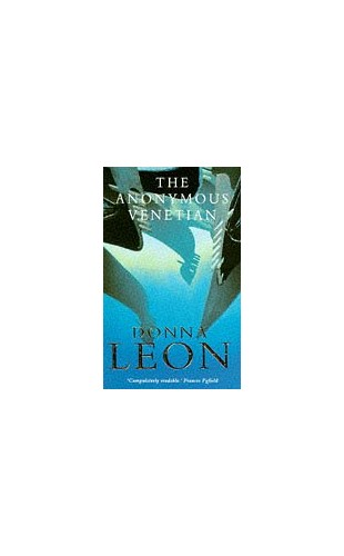 The Anonymous Venetian By Donna Leon