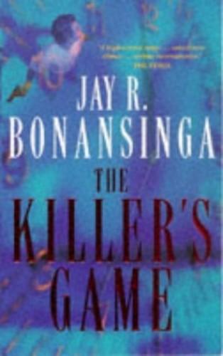 The Killer's Game By Jay R. Bonansinga