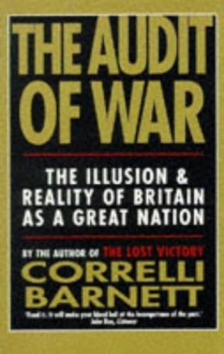 The Audit of War By Correlli Barnett