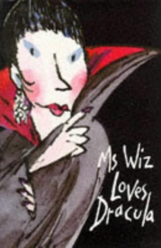 Ms Wiz Loves Dracula By Terence Blacker