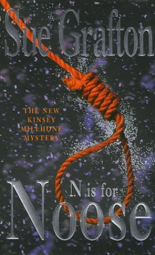 N is for Noose: A Kinsey Millhone Mystery by Sue Grafton