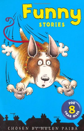 Funny Stories for Eight Year Olds By Helen Paiba