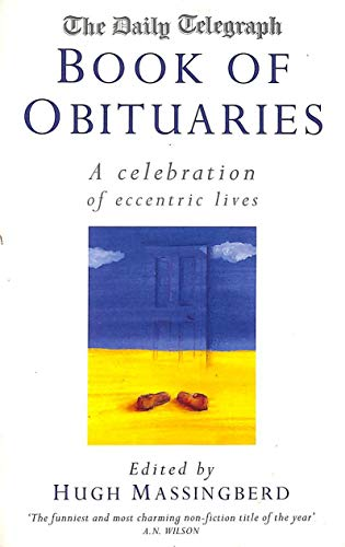 """""""Daily Telegraph"""" Book of Obituaries By Hugh Montgomery-Massingberd"""