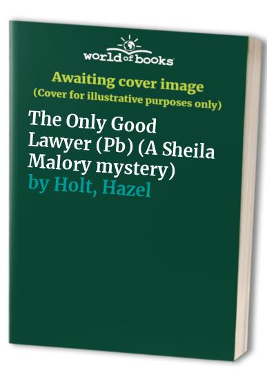 The Only Good Lawyer By Hazel Holt