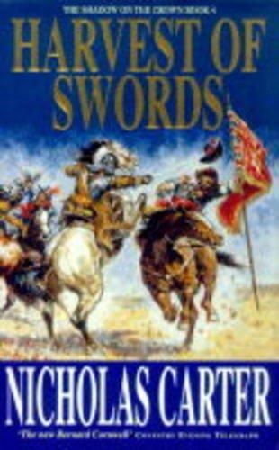 Harvest of Swords By Nicholas Carter