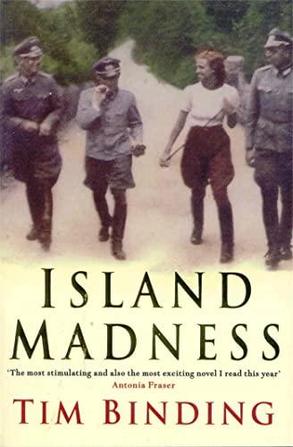 Island Madness By Tim Binding