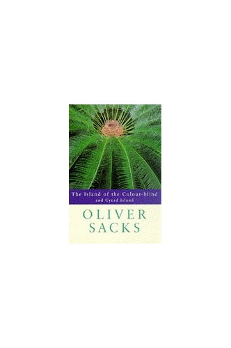 The Island of the Colourblind By Oliver Sacks