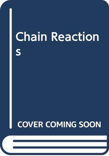 Chain Reactions By Robert Tine