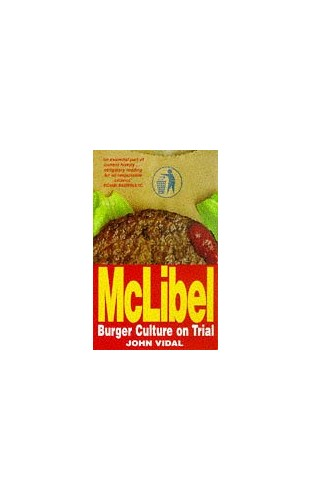 Mclibel: Burger Culture on Trial By John Vidal