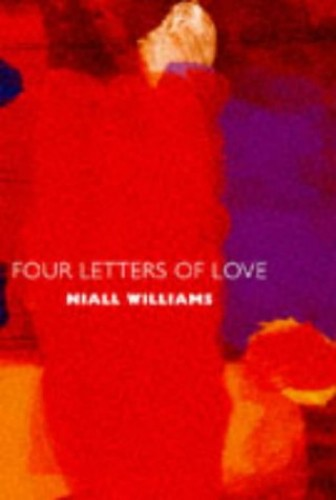 Four Letters Of Love (Hb) (UK/S.A.) By Niall Williams