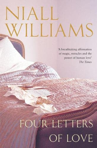 Four Letters Of Love By Niall Williams