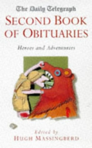 """""""Daily Telegraph"""" Book of Obituaries By Edited by Hugh Montgomery-Massingberd"""