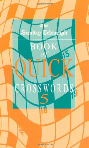 """""""Sunday Telegraph"""" Book of Quick Crosswords By Sunday Telegraph"""