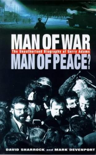 Man of War, Man of Peace? By David Sharrock