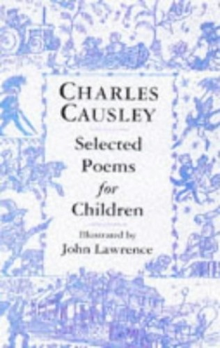 Charles Causley Selected Poems for Children By Charles Causley
