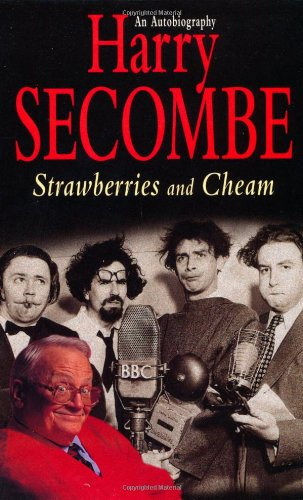 Strawberries & Cheam By Harry Secombe