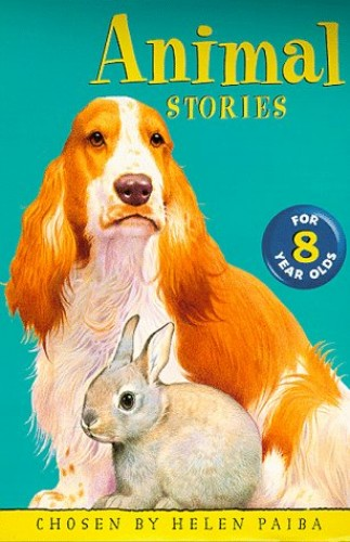 Animal Stories For 8 Year Olds By Helen Paiba