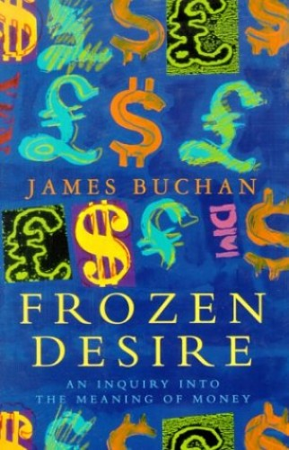 Frozen Desire By James Buchan