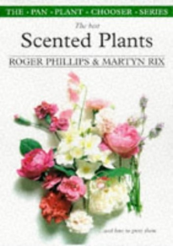 Best Scented Plants by Roger Phillips