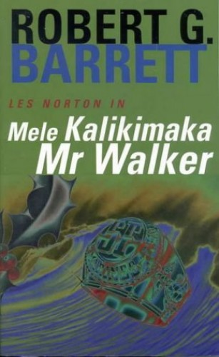 Mele Kalikamaka Mr Walker By Robert G. Barrett