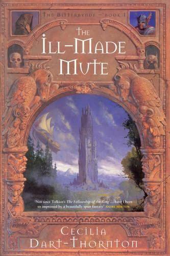 Ill-Made Mute By Cecilia Dart-Thornton