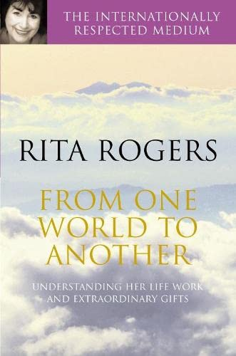 From One World to Another By Rita Rogers