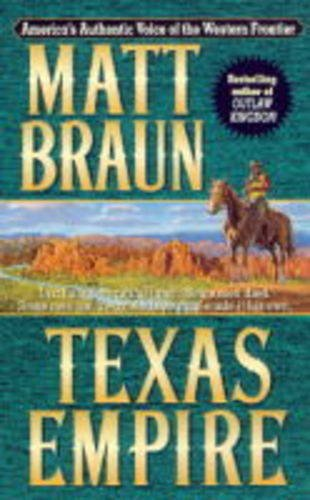 Texas Empire By Matt Braun