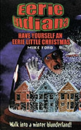 Have Yourself an Eerie Little Christmas by Mike Ford