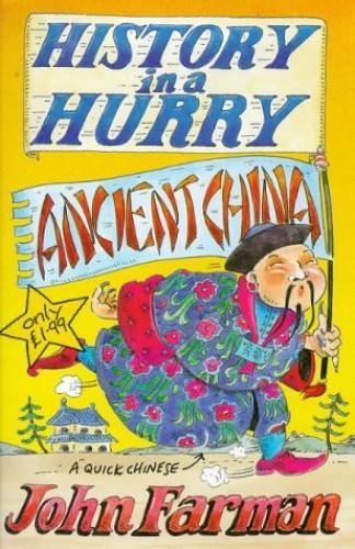 Ancient China By John Farman