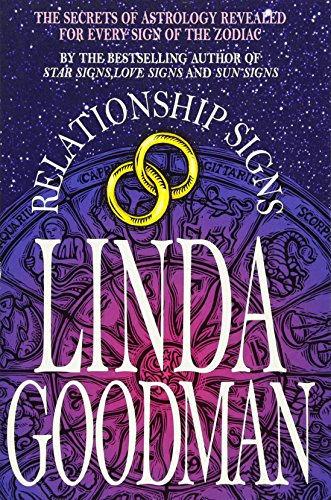 Linda Goodman's Relationship Signs By Linda Goodman