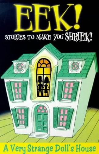 Eek! Stories to Make You Shriek By Jennifer Dussling