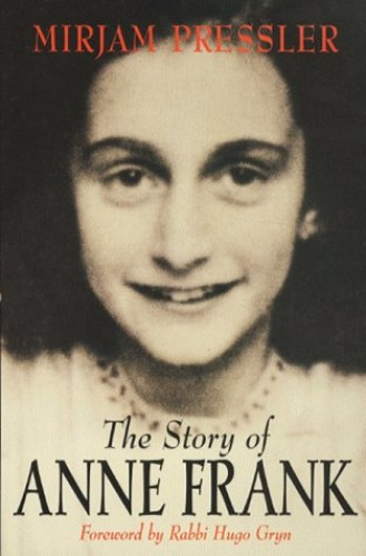 The Story of Anne Frank By Mirjam Pressler