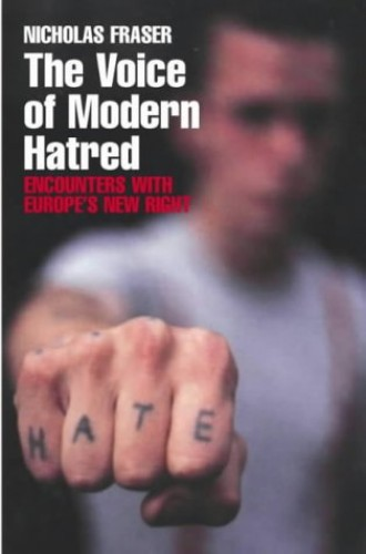 Voice of Modern Hatred By Nicholas Fraser