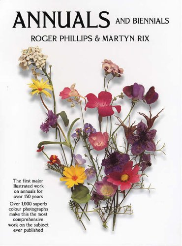 Annuals: And Biennials (Garden Plant Series, 10) By Roger Phillips