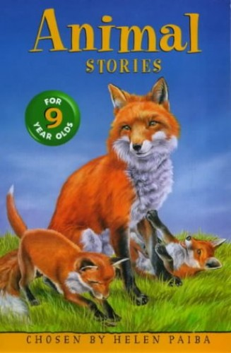 Animal Stories For 9 Year Olds By Helen Paiba