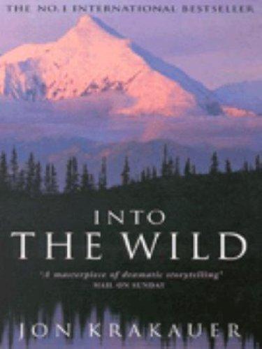 Into the Wild (A Format) By Jon Krakauer