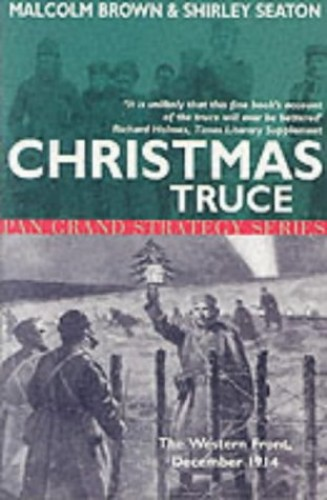 Christmas Truce By Malcolm Brown