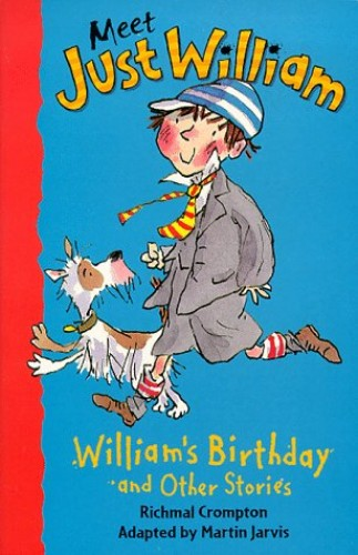 William's Birthday and Other Stories By Richmal Crompton