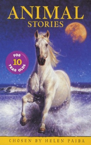 Animal Stories For 10 Year Olds By Helen Paiba