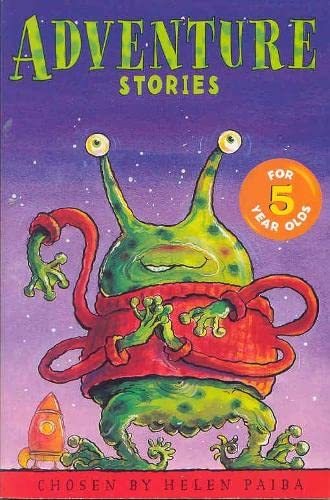 Adventure Stories For 5 Year Olds By Helen Paiba