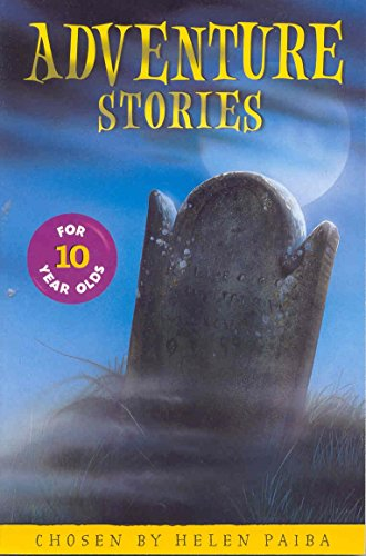Adventure Stories for 10 Year Olds By Helen Paiba