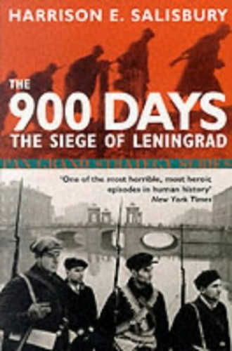 900 Days By Harrison E. Salisbury