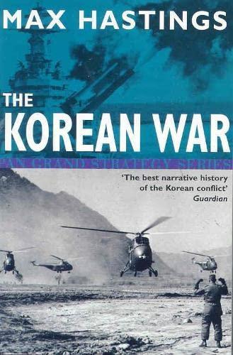 Korean War By Sir Max Hastings